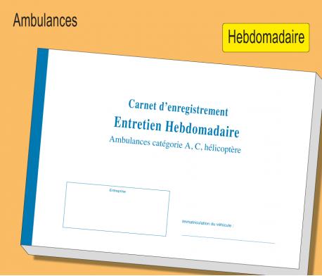Carnet Ambulances - Entretien Hebdomadaire